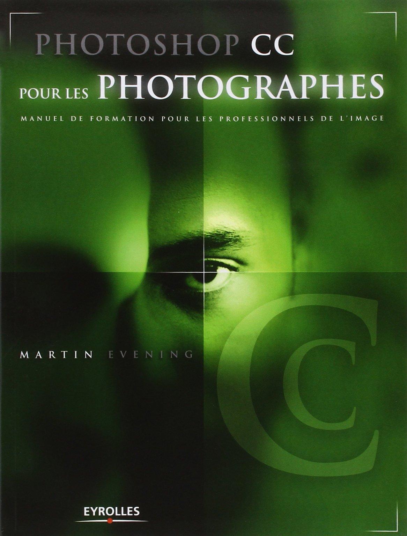Meilleur livre apprendre astuces Photoshop photographes